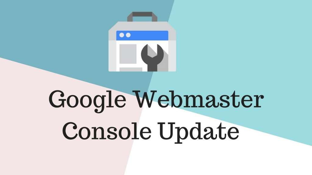 google webmaster update