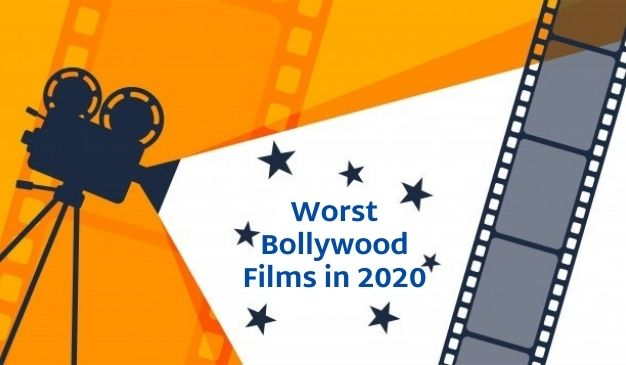 Worst Bollywood Films in 2020