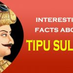 10Interesting facts about Tipu Sultan, Which you never know